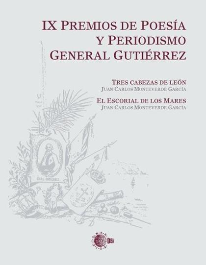 IX PREMIOS DE POESÍA Y PERIODISMO GENERAL GUTIÉRREZ