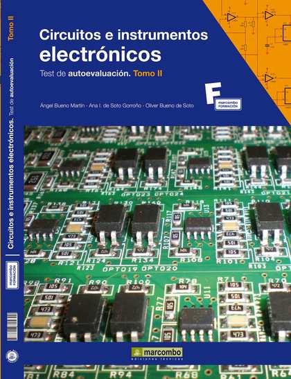 CIRCUITOS E INSTRUMENTOS ELECTRÓNICOS : TEST DE AUTOEVALUACIÓN II