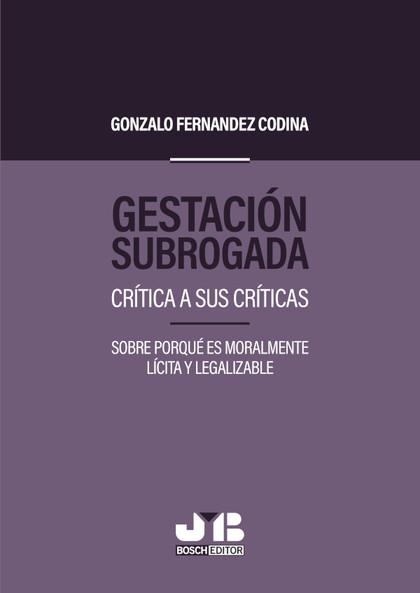 GESTACIÓN SUBROGADA                                                             CRÍTICA A SUS C