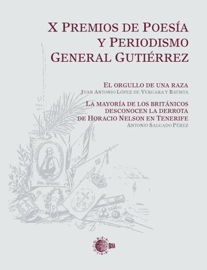 X PREMIOS DE POESÍA Y PERIODISMO GENERAL GUTIÉRREZ