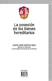LA POSESIÓN DE LOS BIENES HEREDITARIOS
