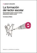 LA FORMACIÓN DEL LECTOR ESCOLAR. OPORTUNIDADES DESDE EL ENTORNOS FAMILIAR, EDUCA.