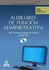 AUXILIARES DE FUNCIÓN ADMINISTRATIVA, SERVICIO GALLEGO DE SALUD (SERGAS). TEST PARTE ESPECÍFICA