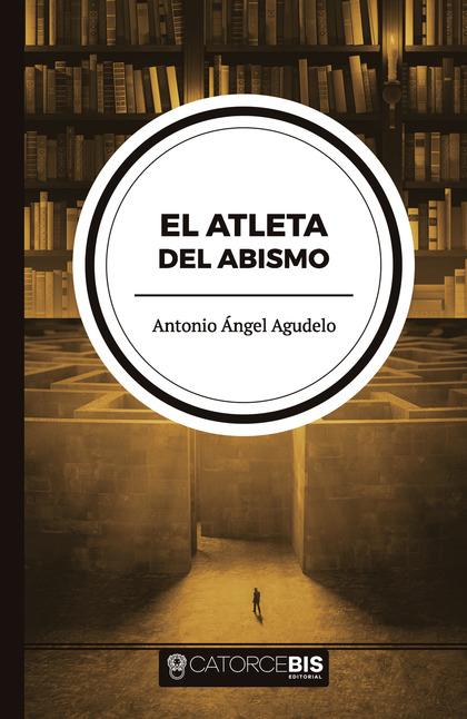 EL ATLETA DEL ABISMO.