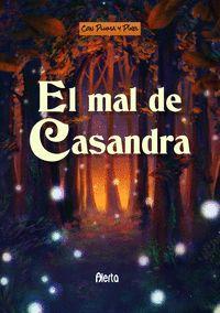 EL MAL DE CASANDRA.