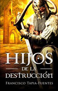 HIJOS DE LA DESTRUCCIÓN.