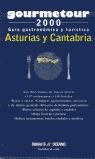 GOUMETOUR 2000. GUÍA GASTRONÓMICA Y TURÍSTICA, ASTURIAS Y CANTANBRIA