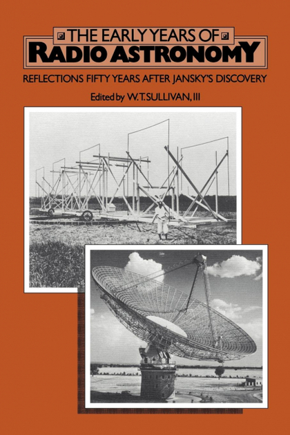 THE EARLY YEARS OF RADIO ASTRONOMY. REFLECTIONS FIFTY YEARS AFTER JANSKY´S DISCOVERY