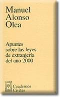 APUNTES SOBRE LAS LEYES DE EXTRANJERÍA DEL AÑO 2000