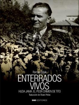 ENTERRADOS VIVOS. HUDA JAMA EL PEOR CRIMÉN DE TITO