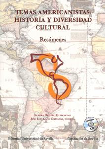 TEMAS AMERICANISTAS : HISTORIA Y DIVERSIDAD CULTURAL: RESÚMENES