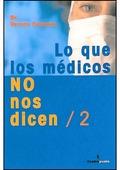 LO QUE LOS MÉDICOS NO NOS DICEN 2