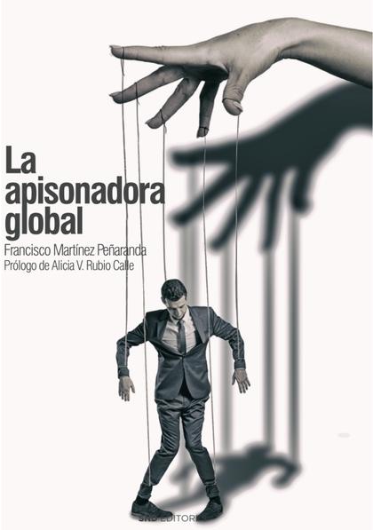 LA APISONADORA GLOBAL.