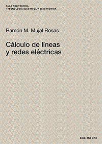 CÁLCULO DE LÍNEAS Y REDES ELÉCTRICAS
