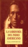 LA SABIDURIA DEL INDIO AMERICANO