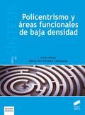 POLICENTRISMO Y ÁREAS FUNCIONALES DE BAJA DENSIDAD.