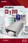 CREA Y GRABA TUS CD Y DVD