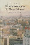 EL GRAN MOMENTO DE MARY TRIBUNE
