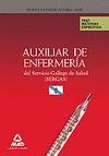 AUXILIARES DE ENFERMERÍA, SERVICIO GALLEGO DE SALUD (SERGAS). TEST DE MATERIAS ESPECÍFICAS