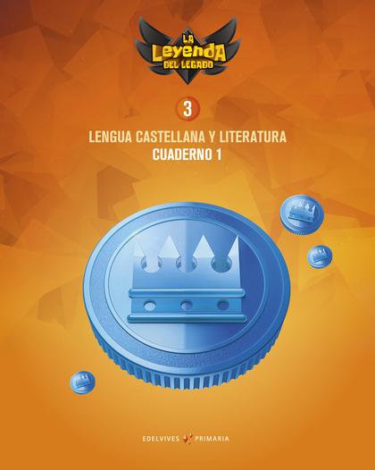 CUADERNO DE LENGUA 3º PRIMARIA Nº1 2018 (LEYENDA DEL LEGADO).
