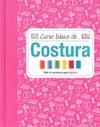 CURSO BÁSICO DE-- COSTURA