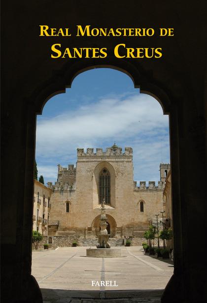 REAL MONASTERIO DE SANTES CREUS.