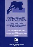 FUERZAS ARMADAS Y SEGURIDAD PÚBLICA: CONSIDERACIONES EN TORNO AL TERRO