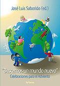 BUSCAMOS UN MUNDO NUEVO : CELEBRACIONES PARA EL ADVIENTO