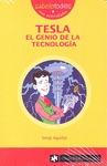 TESLA, EL GENIO DE LA TECNOLOGÍA