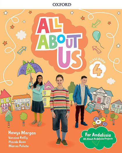 ALL ABOUT US 4. CLASS BOOK. ANDALUSIAN EDITION