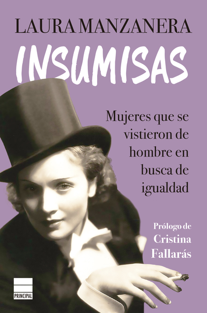 INSUMISAS                                                                       MUJERES QUE SE