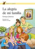 LA ALEGRÍA DE MI FAMILIA.
