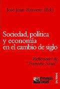 SOCIEDAD, POLÍTICA Y ECONOMÍA EN EL CAMBIO DE SIGLO: REFLEXIONES DE ´F