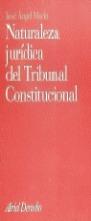 NATURALEZA JURÍDICA DEL TRIBUNAL CONSTITUCIONAL