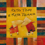 RATO TOM E RATA TOMASA.