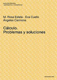 CÁLCULO : PROBLEMAS Y SOLUCIONES