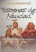 ESCENAS DE NAVIDAD : ESCENIFICACIONES PARA EL COLEGIO Y LA PARROQUIA