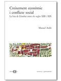 CREIXEMENT ECONÒMIC I CONFLICTE SOCIAL : LA FOIA DE LLOMBAI ENTRE ELS SEGLES XIII I XIX