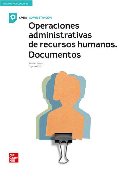 OPERACIONES ADMINISTRATIVAS DE RECURSOS HUMANOS. DOCUMENTOS