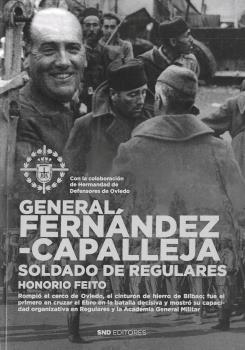 GENERAL FERNÁNDEZ CAPALLEJA. SOLDADO DE REGULARES.