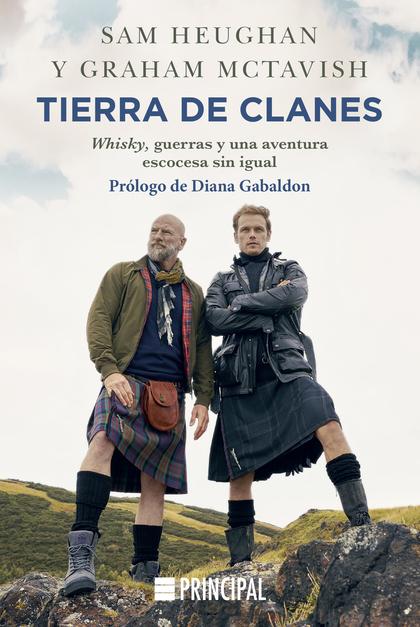 TIERRA DE CLANES                                                                WHISKY, GUERRAS