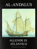 AL-ANDALUS ALLENDE EL ATLÁNTICO.