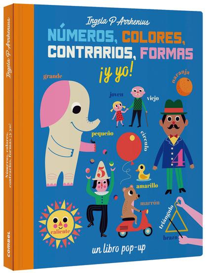 NÚMEROS, COLORES, CONTRARIOS, FORMAS ¡Y YO!.