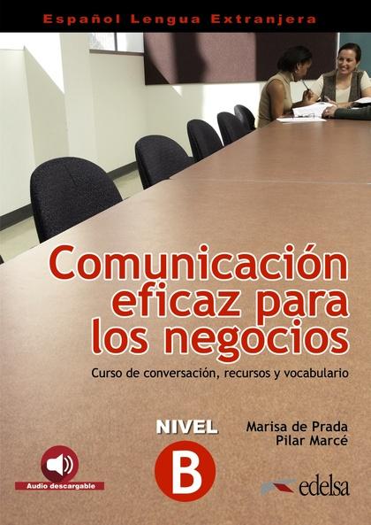 COMUNICACIÓN EFICAZ PARA LOS NEGOCIOS.