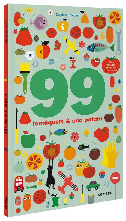 99 TOMÀQUETS I 1 PATATA.