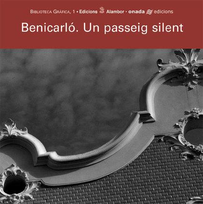 BENICARLÓ : UN PASSEIG SILENT
