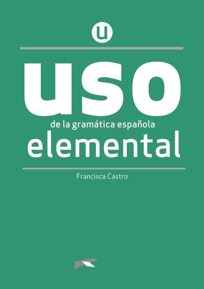 USO DE LA GRAMÁTICA ELEMENTAL. LIBRO.