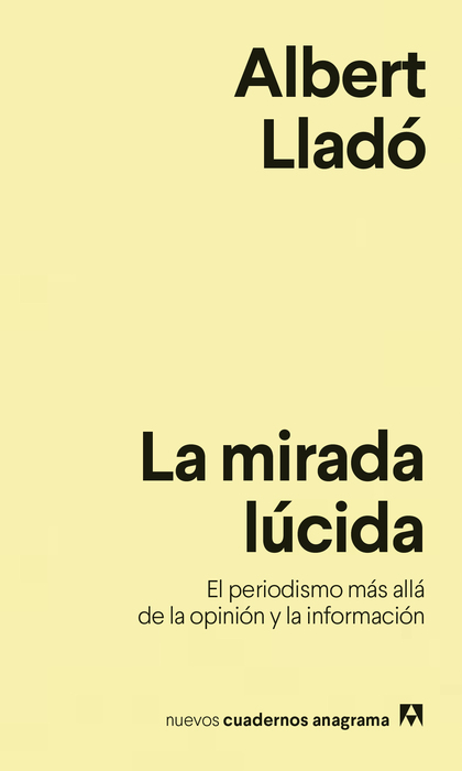 LA MIRADA LÚCIDA.