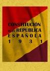 CONSTITUCIÓN DE LA REPÚBLICA ESPAÑOLA EN 1931