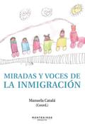MIRADAS Y VOCES DE LA INMIGRACIÓN.